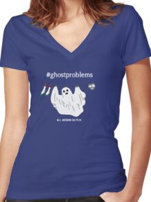 #ghostproblems Women's Fitted V-Neck T-Shirt