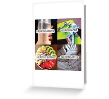 Drink Water, Workout, Eat Healthy, Sleep Well Greeting Card