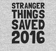 Stranger Things saved 2016 (dark letters) Unisex T-Shirt