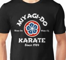 Wax On Wax Off Miyagi-Do Unisex T-Shirt
