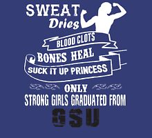 Girls Graduated From Gsu Unisex T-Shirt