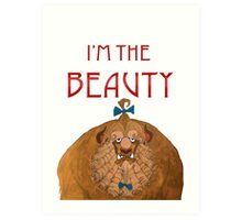 I'm The Beauty Art Print