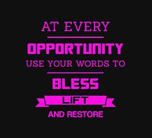 At Every Opportunity Use Your Words to Bless Lift and Restore - Pink Print Women's Fitted Scoop T-Shirt