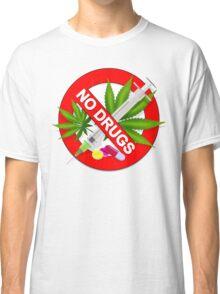 No Drugs Classic T-Shirt