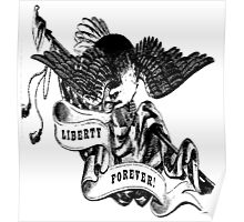 Liberty Forever Poster