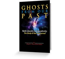 Ghostbusters - Ghosts of Our Past Book Cover Greeting Card