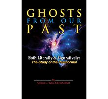 Ghostbusters - Ghosts of Our Past Book Cover Photographic Print