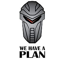 We Have A Plan Cylon BSG Photographic Print