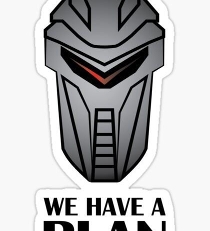 We Have A Plan Cylon BSG Sticker