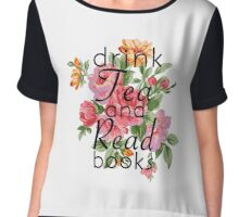 Drink Tea and Read Books Chiffon Top