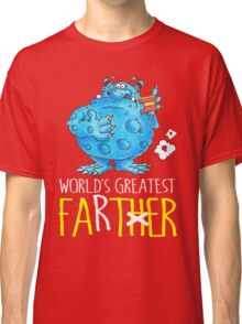 World's greatest Farter! Classic T-Shirt