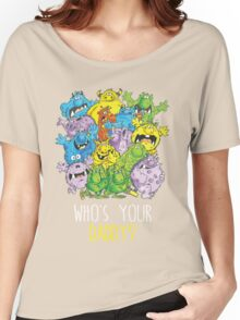 Who's your Daddy! Women's Relaxed Fit T-Shirt