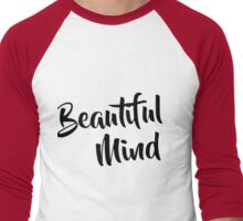 Beautiful Mind Men's Baseball ¾ T-Shirt