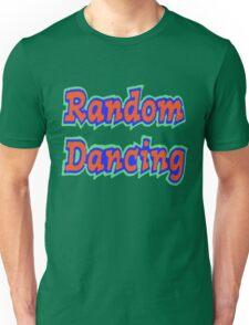 Random Dancing Unisex T-Shirt