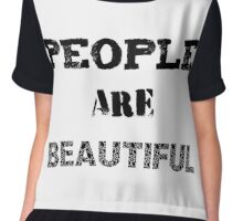 People are beautiful Chiffon Top