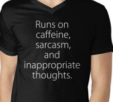 Runs On Caffeine, Sarcasm And Inappropriate Thoughts Mens V-Neck T-Shirt