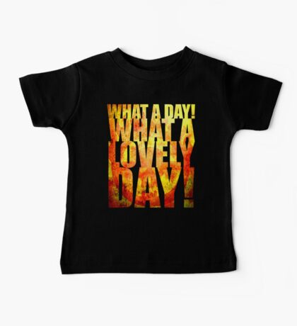 What A Lovely Day! Baby Tee