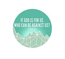 God Is For Us Photographic Print