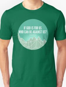 God Is For Us Unisex T-Shirt