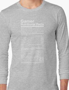 Gamer Nutritional Facts Long Sleeve T-Shirt