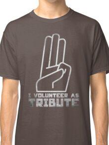 I Volunteer As Tribute Classic T-Shirt