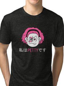 PETTY Tri-blend T-Shirt