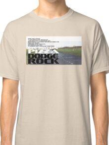 Living on Pizza Lyrics - Dodge Rock Classic T-Shirt