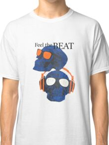 Feel the Beat Classic T-Shirt