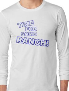 Eric Andre- Time for some ranch  Long Sleeve T-Shirt