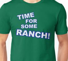 Eric Andre- Time for some ranch  Unisex T-Shirt