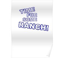 Eric Andre- Time for some ranch  Poster