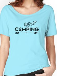 lets go camping Women's Relaxed Fit T-Shirt