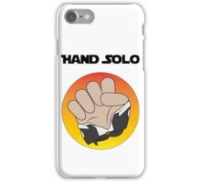 Hand Solo iPhone Case/Skin