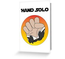 Hand Solo Greeting Card