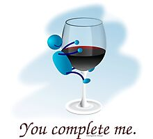 You complete me -- wine Photographic Print