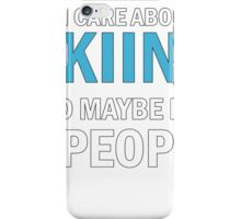 All I Care About is Skiing iPhone Case/Skin