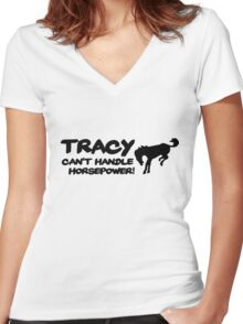 Tracy Cant Handle Horsepower   Sticker / Decal Apparel for Hoons / ACA - Black Women's Fitted V-Neck T-Shirt