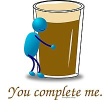 You complete me -- beer Photographic Print