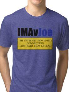 IMAvJoe Tri-blend T-Shirt