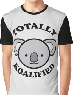 Totally Koalified Graphic T-Shirt