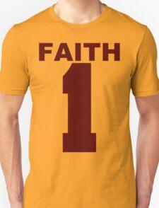 Faith 1a Unisex T-Shirt