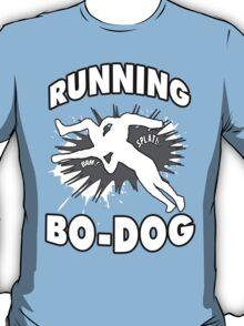Running Bo-Dog T-Shirt