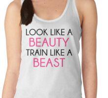 Look Like A Beauty / Train Beast Gym Quote Women's Tank Top