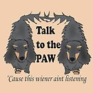 Talk to the paw by Diana-Lee Saville
