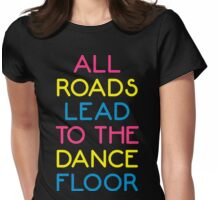 The Dance Floor Music Quote Womens Fitted T-Shirt