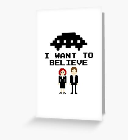 I Want To Believe 8bit Greeting Card