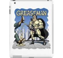 Greaseman - Fighting Evil With Lubrication iPad Case/Skin
