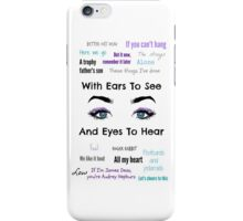Sleeping With Ears & Eyes to See and Hear iPhone Case/Skin