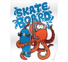 skater octopus character design Poster