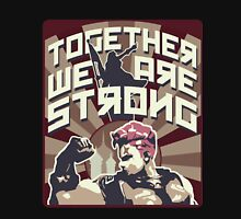 Together, we are strong ! Unisex T-Shirt